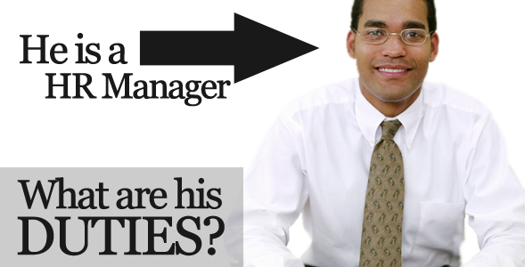 Duties When You Become A HR Manager